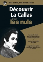 Decouvrir La Callas Pour Les Nuls + 3 Cd