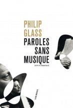 Philip Glass - Paroles Sans Musique
