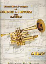Arban J.b. - Grande Methode Complete De Cornet A Pistons Et De Saxhorn