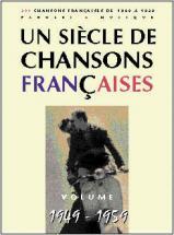 Siècle Chansons Françaises 1949-1959 - Pvg