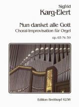 Karg-elert Sigfrid - Nun Danket Alle Gott - Organ