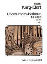 Karg-elert Sigfrid - 66 Choral-improvisationen Op. 65 I - Organ