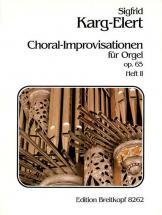 Karg-elert Sigfrid - 66 Choral-improvisationen Op.65 Ii - Organ