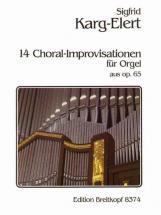 Karg-elert Sigfrid - 14 Choral-improvisationen A.op.65 - Organ