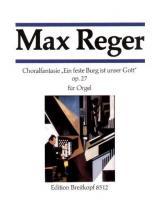 Reger Max - Fantasie Uber Ein Feste Burg - Organ