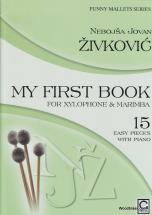Zivkovic - My First Book For Xylophone & Marimba - Funny Mallets Series