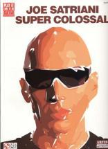 Satriani Joe - Super Colossal - Guitare Tab