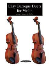 Barlow Betty - Easy Baroque Duets For Violin - Violin Ensemble