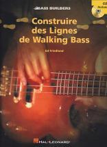 Friedland Ed - Construire Des Lignes De Walking Bass + Cd - Basse