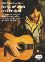 Fowke Edith And Glazer Joe Songs Of Work And Protest 100 Songs - Pvg