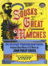 John Philip Sousa's Great Marches In Piano Transcription - Piano Solo