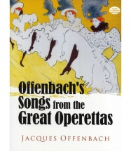 Offenbach Jacques - Songs From The Great Operettas