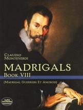 Monteverdi Claudio - Madrigals - Book Viii - Choral