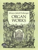 Froberger Johann Jakob Organ Works - Organ
