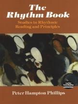 Phillips Peter Rhythm Book Studies In Rhythmic Reading Principles -