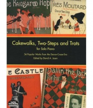 Cakewalks Two-steps And Trots - Piano Solo