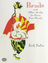 Satie Erik - Parade La Belle Excentrique And Other Works 4 Hands - Piano
