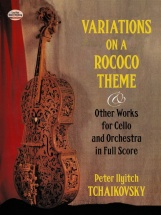 Tchaikovsky Variations On A Rococo Theme And Other Works Vlc/orch Fs - Orchestra