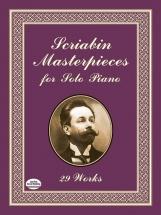 Scriabin Alexander Masterpieces - Piano Solo