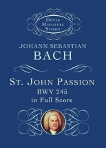 Bach Js St John Passion Bwv 245 Full Score Fs - Choral