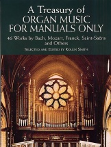 A Treasury Of Organ Music For Manuals Only - Organ