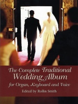 The Complete Traditional Wedding Album - Organ