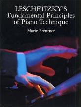 Theodor Leschetizky Fundamental Principles Of Piano Technique - Piano Solo