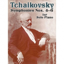 Tchaikovsky Symphonies Nos.4 6 - Piano Solo
