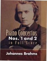 Johannes Brahms - Piano Concertos Nos. 1 And 2 In Full Score - Orchestra