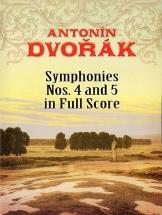 Dvorak Antonin - Symphonies No 4 And 5 In Full Score - Orchestra