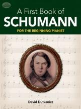 Dutkanicz David A First Book For Schumann 32 Arrangements Begin - Piano Solo