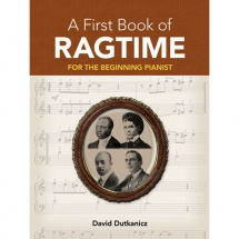 Dutkanicz David A First Book Of Ragtime 24 Arrangements Begin - Piano Solo