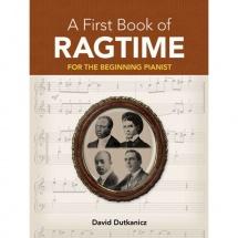 Dutkanicz David A First Book Of Ragtime 24 Arrangements Begin - Piano Solo