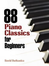 Dutkanicz David - 88 Piano Classics For Beginners - Piano Solo