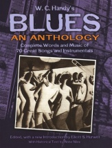Handy W.c. - Blues An Anthology Complete Words And Music - Voice