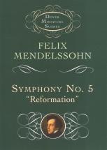 Mendelssohn Felix Symphony No.5 Reformation Orchestra - Full Score