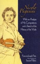Nicolo Paganini - Francois-joseph Fetis - Nicolo Paganini - With An Analysis Of His Compositions And