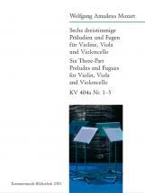 Mozart W.a. - 6 Dreistimmige Praludien Und Fugen Kv 404a Nr.1-3 - Violin, Viola, Cello