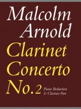 Arnold Malcolm - Clarinet Concerto No.2 - Clarinet And Piano