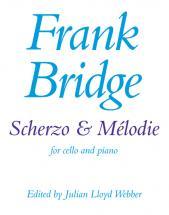 Bridge Frank - Scherzo & Melodie - Cello And Piano
