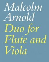 Arnold Malcolm - Duo - Flute And Viola