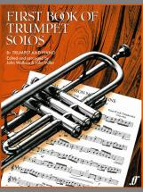 Wallace J / Miller J - First Book Of Trumpet Solos - Trumpet And Piano