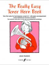 Pearson Leslie - Really Easy Tenor Horn Book - Tenor Horn And Piano