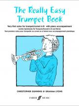 Gunning C / Lyons G - Really Easy Trumpet Book - Trumpet And Piano