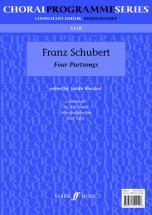 Schubert Franz - Four Partsongs - Mixed Voices Satb (par 10 Minimum)