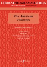 Runswick Daryl  - Five American Folksongs - Mixed Voices Satb