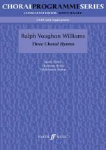 Vaughan Williams Ralph - Three Choral Hymns - Mixed Voices (par 10 Minimum)
