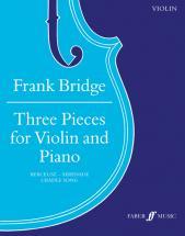 Bridge Franck - 3 Pieces - Violon Et Piano