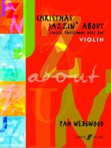 Wedgwood Pam - Christmas Jazzin' About - Violin And Piano