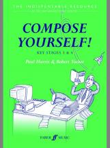 Harris P / Tucker R - Compose Yourself! (teacher